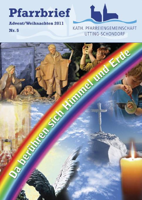 Pfarrbrief Nr 05 Advent Weihnachten 2011 Da Ber 252 Hren Sich Himmel Und Erde